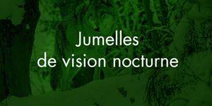 Jumelles vision nocturne